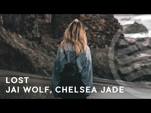 Jai Wolf - Lost (feat. Chelsea Jade)