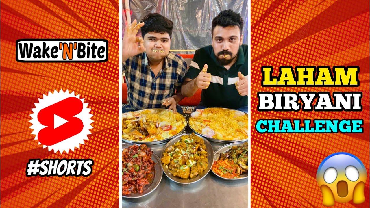 LAHAM BIRYANI EATING CHALLENGE | INDIAN BIRYANI EATING COMPETITION | Wake'N'Bite #Shorts