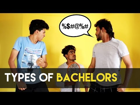 Types of Bachelor's || Chetan Lokhande
