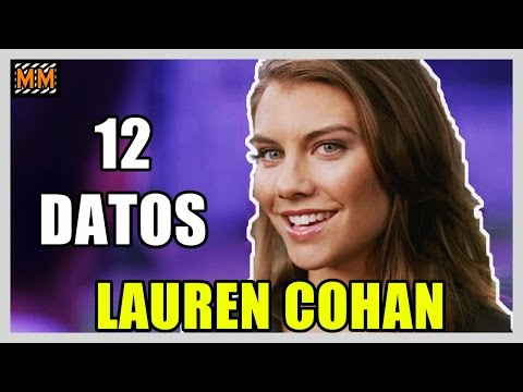 "12 Curiosidades sobre ""LAUREN COHAN"" - (The Walking Dead) - 