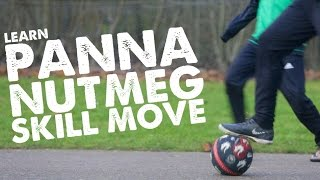 Learn Panna Nutmeg Skill Move - Day 48 of 90
