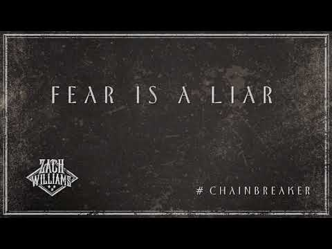 Zach Williams -Fear Is A Liar (Official Audio)