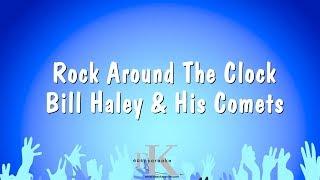 Rock Around The Clock - Bill Haley & His Comets (Karaoke Version)