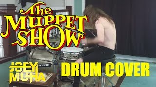 The Muppet Show Theme Song Drumming - JOEY MUHA