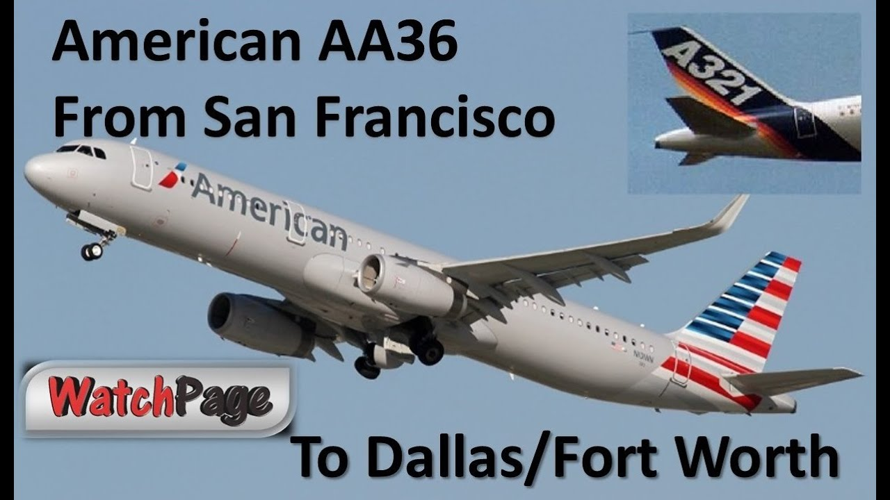 American Airlines Aa36 New Airbus A321 From Sfo To Dfw