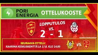 Pori Energia ottelukooste: FC Jazz - EPS 11.8.2019