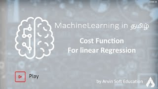 Introduction to machine learning In TAMIL Part 4 Cost Function for Linear Regression.