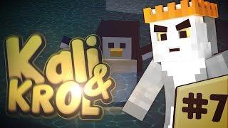 KaLi i Król [7] -