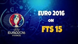 Euro 2016 Day 2 Group stage FTS 15
