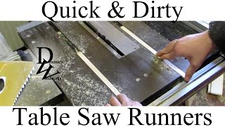 Quick & Dirty - Table Saw Runners