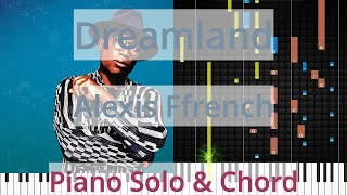 🎹Dreamland, Solo & Chord, Alexis Ffrench, Synthesia Piano