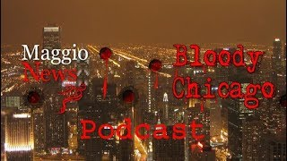 Episode 1: Bloody Chicago Podcast, Gang War in Englewood, Jussie Smollett, Mobs of Kids 4 30 19