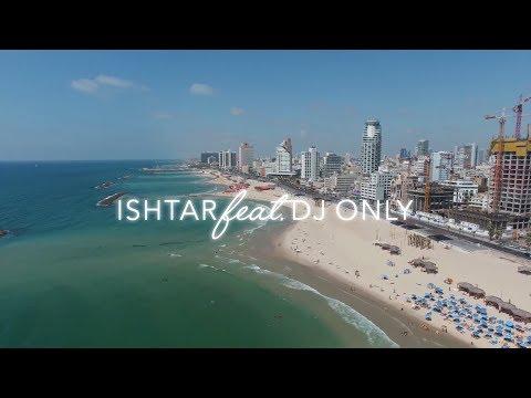 DJ Only and Ishtar - Blonde and Brunette, nouveauté pour la Tel Aviv Pride 2017