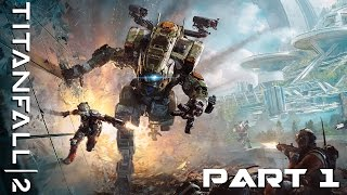 The Apprentice (Titanfall 2 - Playthrough - PC - Mission 1)