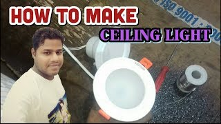 Ceiling light making process