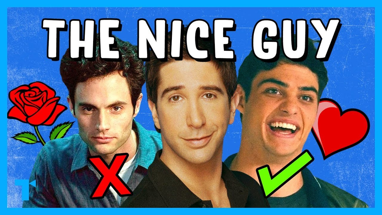 The Nice Guy Trope, Explained - YouTube