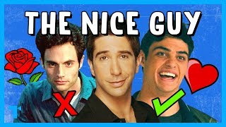 The Nice Guy Trope, Explained