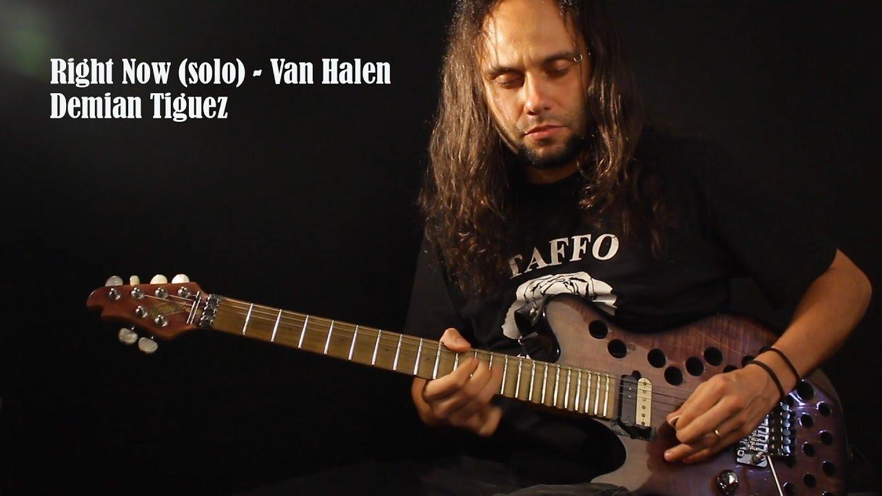 Demian Tiguez Right Now Van Halen Solo Youtube