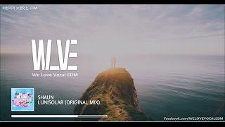 [Eng/Kor] SHAUN - Lunisolar | We Love Vocal EDM