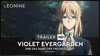 Violet Evergarden und das Band der Freundschaft - Trailer (deutsch/german; FSK 0)