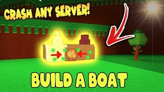 'DESTROY' ANY SERVER in Build a Boat for Treasure ROBLOX