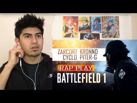 BATTLEFIELD 1 RAP | KRONNO, ZARCORT, PITER-G Y CYCLO | VÍDEO REACCION