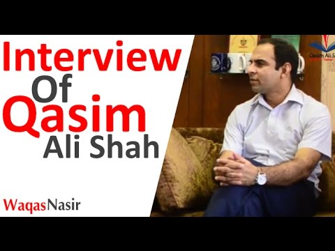 Interview Of Qasim Ali Shah -By Abubakar Zahoor (In Urdu/Hindi)