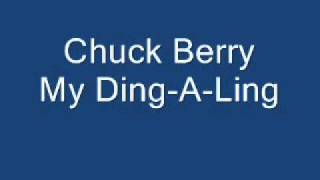 Chuck Berry My Ding-A-Ling