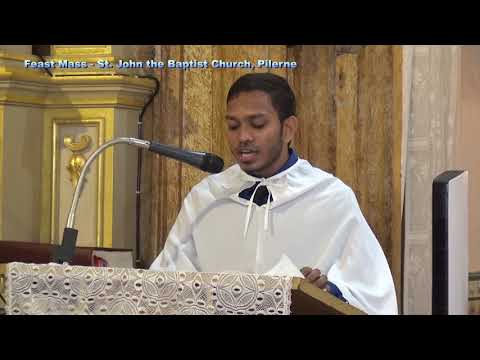 Feast Mass- 24th June, Fr. Derick Fernandes St. John The Baptist Church, Pilerne