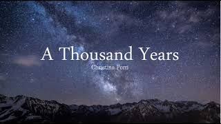A Thousand Years - Christina Perri | 10-Hour Version