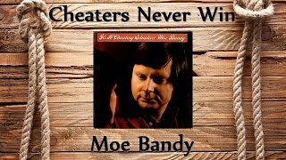 Watch Moe Bandy Cheaters Never Win video