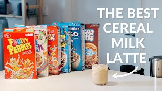 What Cereal Makes The Best Cereal Milk Latte?