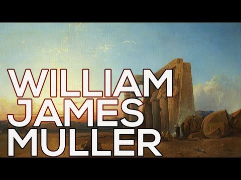 William James Muller: A collection of 323 works (HD)