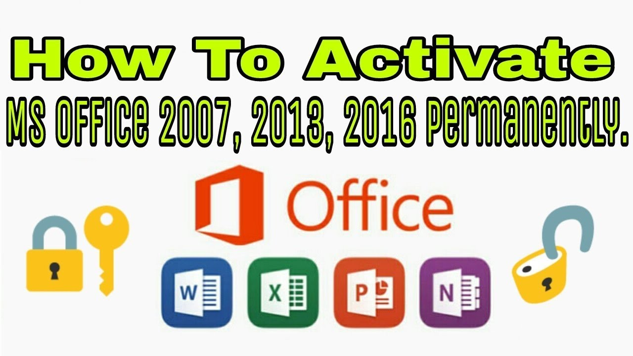 How to Activate MS Office 2007, 2013, 2016 Permanently | Computer Tips