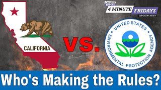 California Emissions Laws - Who's Making the Rules? | 4 Minute Friday
