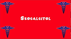 Pronounce Medical Words ― Seocalcitol