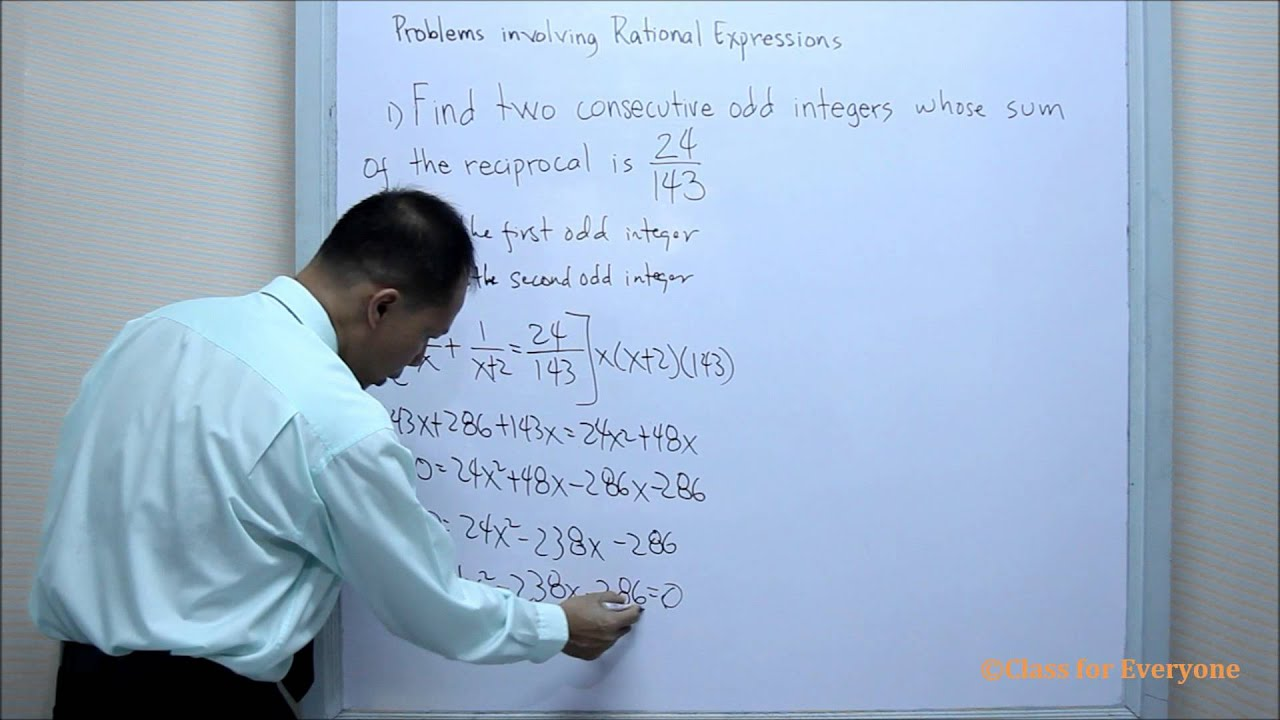 Problems involving Rational Expression Example1: Class for Everyone ...