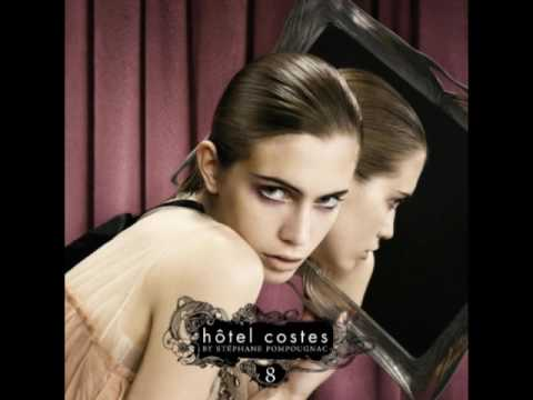 Hotel Costes 8 - Hird - Getting  Closer