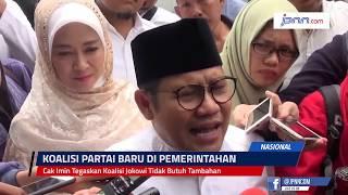 Cak Imin Tegaskan Koalisi Jokowi Tidak Butuh Tambahan - JPNN.COM