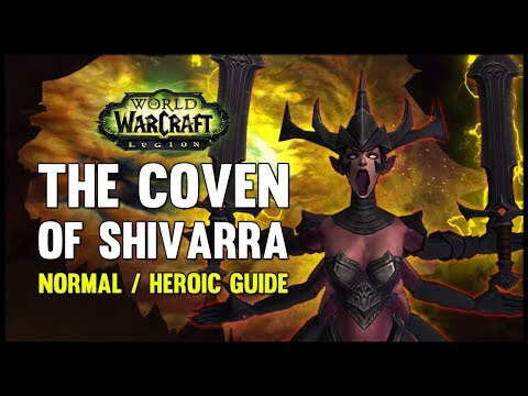 Coven of Shivarra Normal + Heroic Guide  FATBOSS