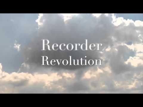 Recorder Revolution