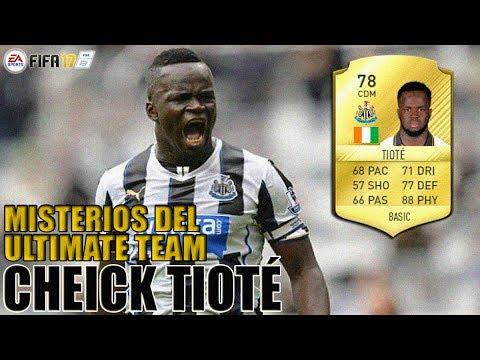 CHEICK TIOTÉ   FIFA 17: Misterios del Ultimate team