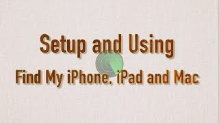 How to Setup and Use Find My iPhone