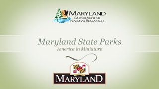 Maryland State Parks - America in Miniature
