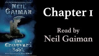 Repeat youtube video The Graveyard Book: Chapter 1 | Read by Neil Gaiman