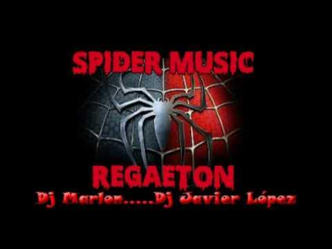 Spider Music REGAETON Dj Marlon Dj Javier lópez
