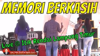 MEMORI BERKASIH Orgen tunggal lung timur dangdut remix dj koplo jasa video shooting 082375499576