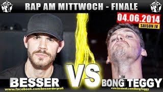 RAP AM MITTWOCH: Besser vs Bong Teggy 04.06.14 BattleMania Finale (4/4) GERMAN BATTLE