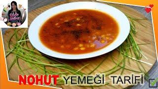 Nohut Yemeği Tarifi Nasıl yapılır Sibelin mutfağı ile yemek tarifleri
