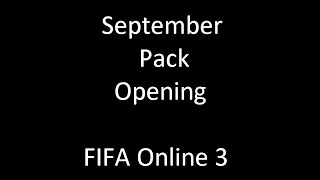 FIFA Online 3 Listopadowy Pack Opening cz. 1 / FIFA Online 3 September Pack Opening Part 1